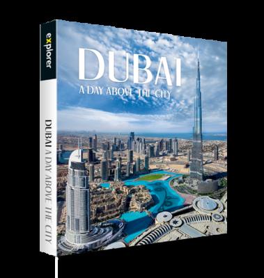 Dubai A Day Above The City