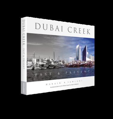 Dubai Creek: Past & Present